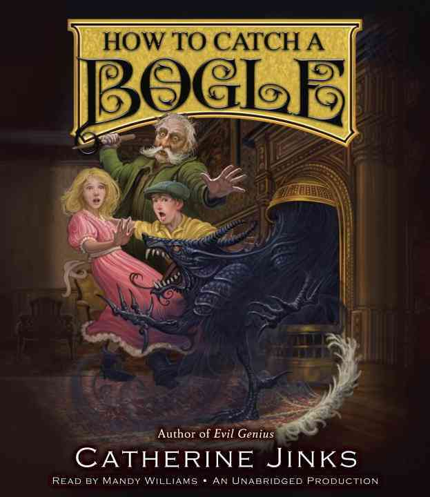[CD] How to Catch a Bogle By Jinks, Catherine/ Williams, Mandy (NRT)
